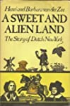 A Sweet and Alien Land: The Story of...