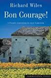 Bon Courage by Richard Wiles