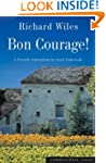 Bon Courage: A French Renovation in R...