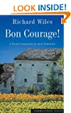 Bon Courage: A French Renovation in Rural Limousin