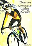 img - for Obsessive Compulsive Cycling Disorder book / textbook / text book