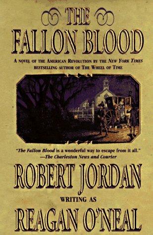 The Fallon Blood, ROBERT JORDAN, REAGAN O'NEAL