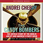 Candy Bombers | Andrei Cherny