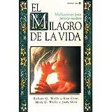 El Milagro de La Vida: Meditaciones Para Futuras Madres = Miracle of Life