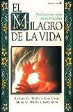 Milagro de la Vida, El (0829719830) by Wells, Bob