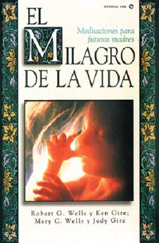 El Milagro de La Vida: Meditations for Future Moms