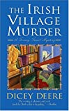 img - for The Irish Village Murder: A Torrey Tunet Mystery (Torrey Tunet Mysteries) book / textbook / text book