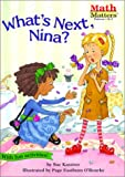 What s Next, Nina? (Math Matters (Kane Press Paperback))