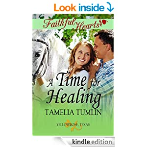 A Time For Healing (Faithful Hearts Collection)