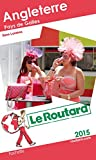 Guide du Routard Angleterre, Pays de Galles 2015