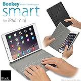 iPad mini 用 カバー&キーボード Bookey smart (ブラック) 保護カバーとキーボードが今ひとつに!! iPad mini・mini2(Retina)・mini3・mini4 対応【JTT Online】