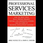 Professional Services Marketing | Mike Schultz,John Doerr