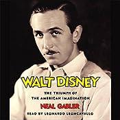 Walt Disney: The Triumph of the American Imagination | [Neal Gabler]