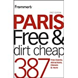 Frommer's Paris Free and Dirt Cheap (Frommer's Free & Dirt Cheap)by Anna E. Brooke