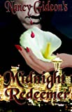 img - for Midnight Redeemer book / textbook / text book