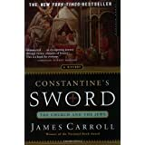 Constantine's Sword: The Church and the Jews,  A History ~ James Carroll