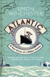 Atlantic: A Vast Ocean of a Million Stories (0007341393) by Winchester, Simon