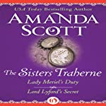 The Sisters Traherne: Lady Meriel's Duty and Lord Lyford's Secret | Amanda Scott