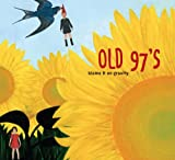 Old 97s - Blame It On Gravity