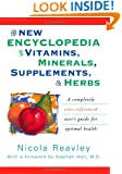 The New Encyclopedia of Vitamins, Minerals, Supplements, and Herbs: A Completely Cross-Referenced User's Guide for Optimal Health