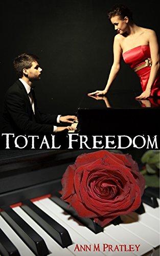Book: Total Freedom by Ann M. Pratley