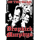 The Dropkick Murphys: On The Road With [DVD]