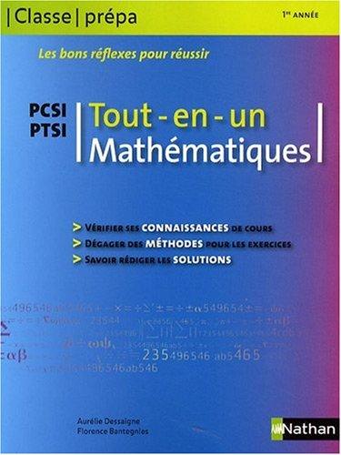 Mathématiques PCSI PTSI 1re année : Tout-en-un