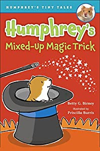 Humphrey's Mixed-Up Magic Trick (Humphrey's Tiny Tales)