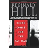 Death Comes for the Fat Man (Dalziel and Pascoe Mysteries) ~ Reginald Hill