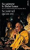echange, troc Dalaï-Lama, Jeffrey Hopkins - Se voir tel qu'on est
