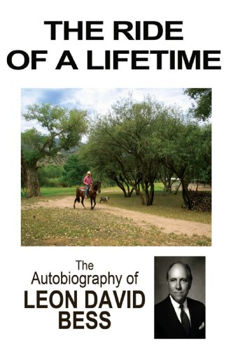The Ride of a Lifetime: The Autobiography of Leon David Bess