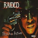 X-Raided Psycho Active