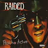 Psycho Active ~ X-Raided