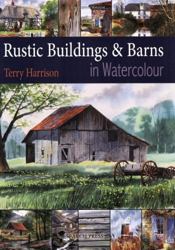Painting Rustic Buildings & Barns in Watercolour PDF