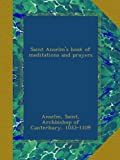 Saint Anselms book of meditations and prayers