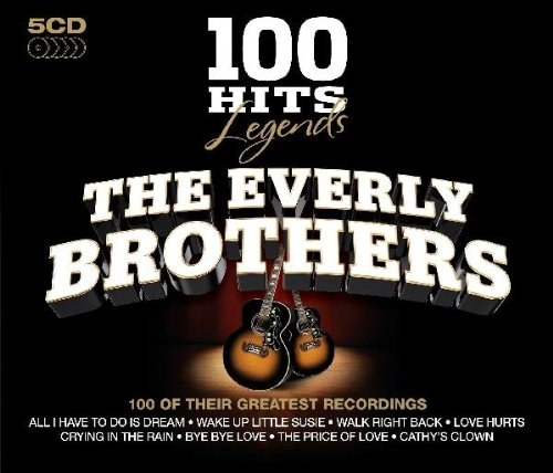Everly Brothers - 100 Hits Legends-Everly Brothers - Zortam Music