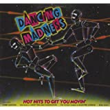 """Dancing Madness - Hot Hits To Get You Movin' [Vinyl LP]von """"Various"""""""