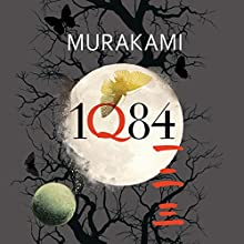 1Q84 Audiobook by Haruki Murakami, Jay Rubin (translator), Philip Gabriel (translator) Narrated by Allison Hiroto, Marc Vietor, Mark Boyett