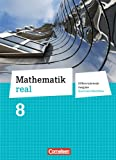 img - for Mathematik real 8. Schuljahr Sch lerbuch. Differenzierende Ausgabe Nordrhein-Westfalen book / textbook / text book
