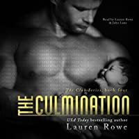 The Culmination: The Club Series, Book 4 Hörbuch von Lauren Rowe Gesprochen von: Lauren Rowe, John Lane
