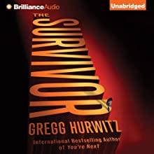 The Survivor (       UNABRIDGED) by Gregg Hurwitz Narrated by Scott Brick