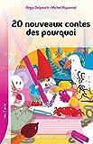 20 nouveaux contes des pourquoi - Collection Lecture en Tête - Roman jeunesse - 7-10 ans - CE2 CM1 - Primaire - Élémentaire