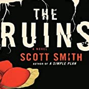 The Ruins | [Scott Smith]