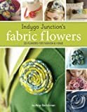 Indygo Junction's Fabric Flowers