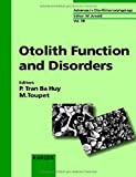 img - for Otolith Function and Disorders (Advances in Oto-Rhino-Laryngology, Vol. 58) book / textbook / text book