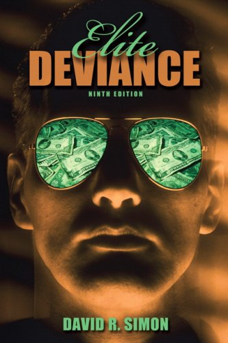 Elite Deviance- (Value Pack w/MySearchLab) (9th Edition)
