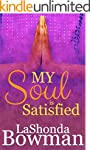 My Soul Is Satisfied (The Langston Fa...