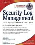 img - for Security Log Management: Identifying Patterns in the Chaos book / textbook / text book