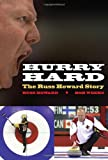 img - for Hurry Hard: The Russ Howard Story book / textbook / text book