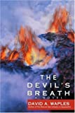 img - for The Devil's Breath: A Novel by David Waples (2007-03-05) book / textbook / text book